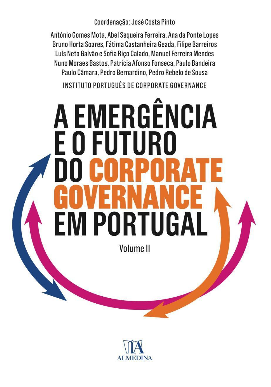 A Emergência e o Futuro do Corporate Governance em Portugal-Vol II